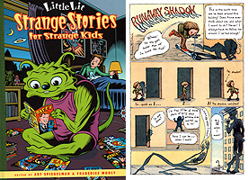 LIL' LIT/STRANGE STORIES FOR STRANGE KIDS