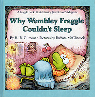 WHY WEMBLY FRAGGLE COULDN'T SLEEP